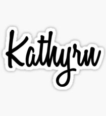 Hey Kathyrn buy this now Sticker