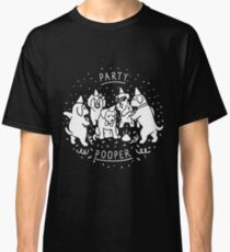 Party Pooper Classic T-Shirt
