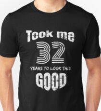 Happy Birthday Gift - funny 32 YO design Slim Fit T-Shirt