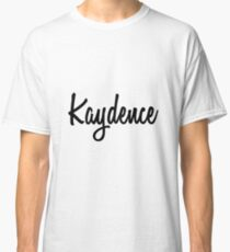 Hey Kaydence buy this now Classic T-Shirt