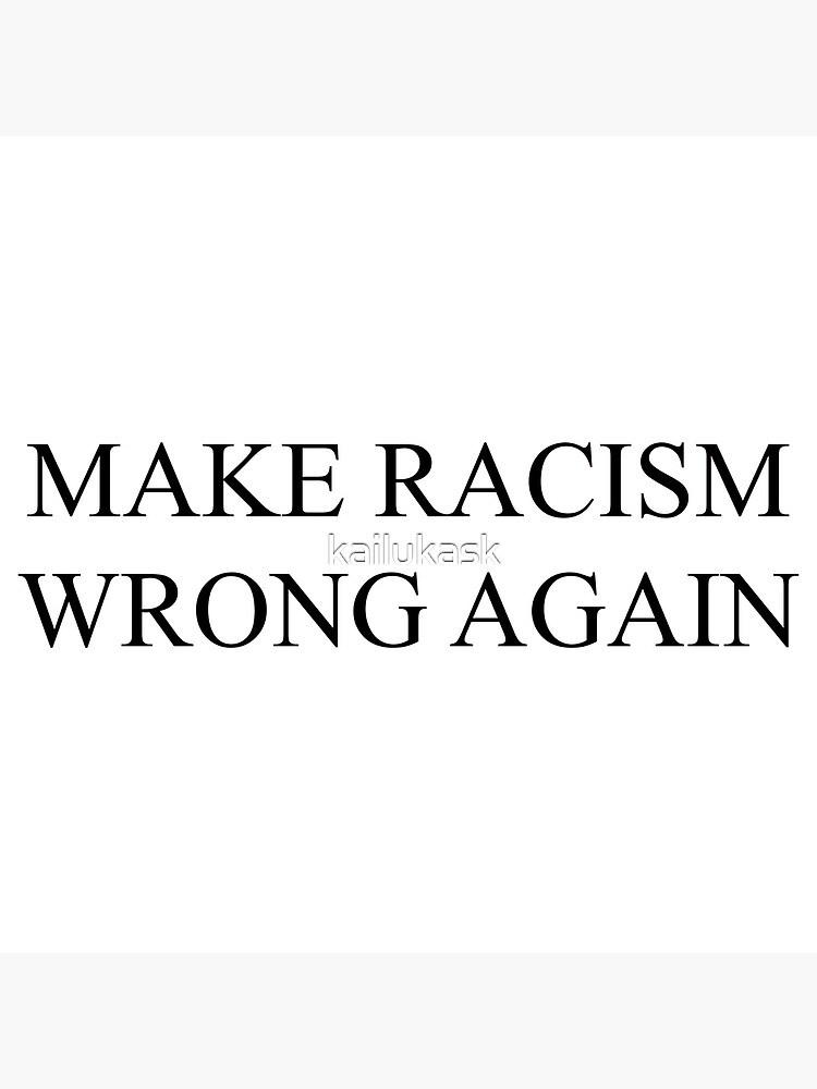 Kids//Youth Creative Make Racism Wrong Again T-Shirts Short Sleeve Children Tees