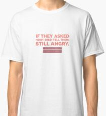 Altered Carbon Quote Classic T-Shirt