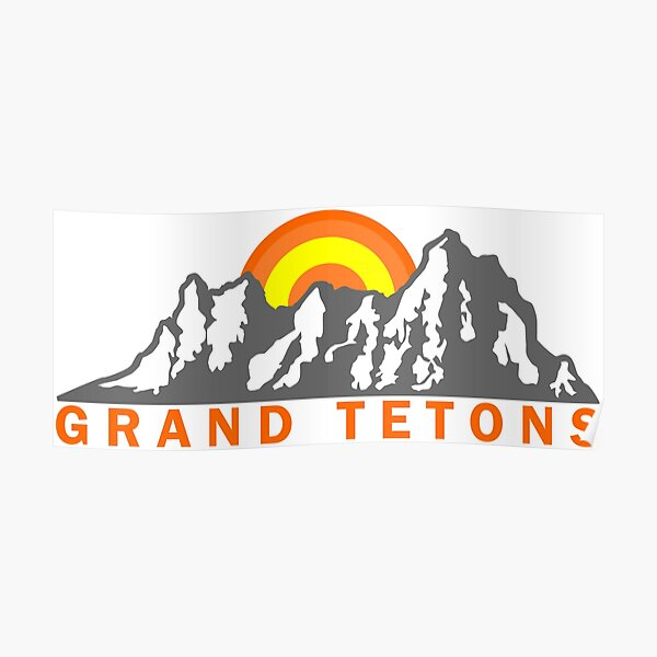 Grand Tetons Poster