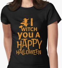 I witch you a happy Halloween Women's Fitted T-Shirt