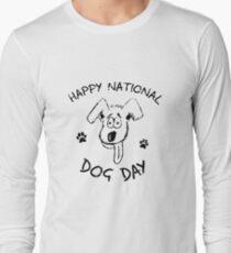 Happy National Dog Day  Long Sleeve T-Shirt