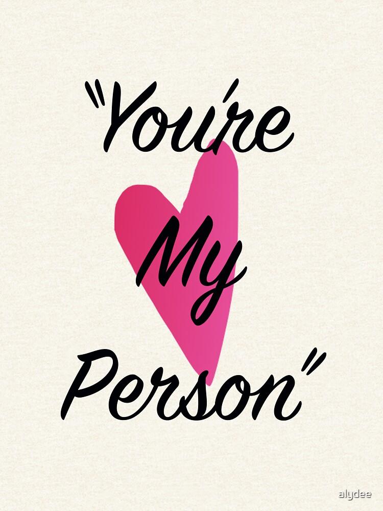 Du bist meine Person von alydee
