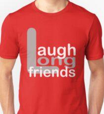 Laugh Long Friends - White & Grey, Funny Unisex T-Shirt