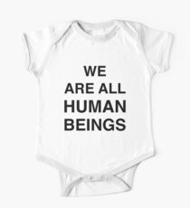 We are all human beings One Piece - Short Sleeve
