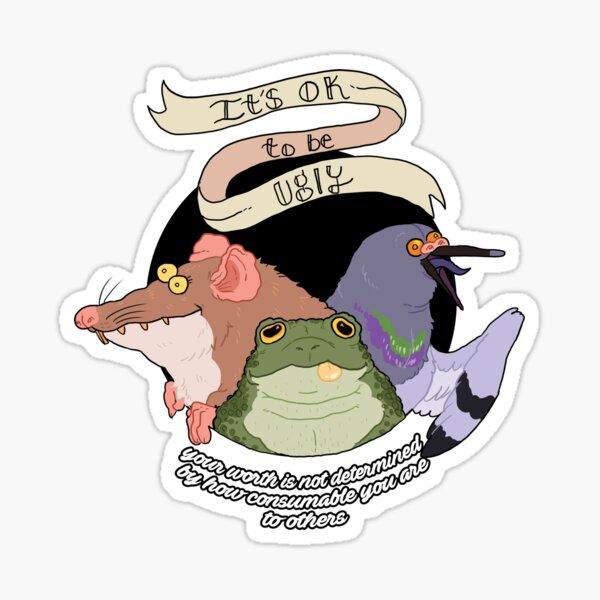 It's ok to be ugly Sticker