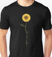 You Are My Sunshine Sunflower Unisex T-Shirt