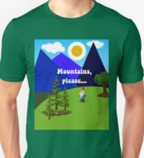 Gnomilocity! Mountains, Please...with Gnomes Unisex T-Shirt