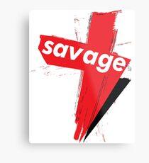 Savage Words Millennials Use Metal Print