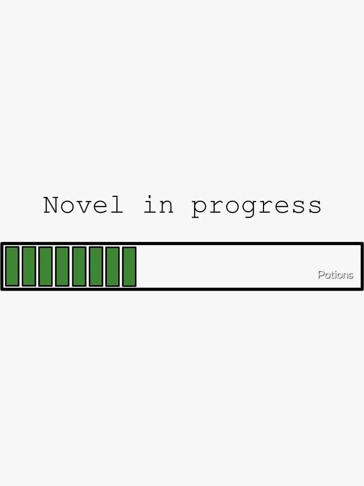 Novel in Progress by Potions