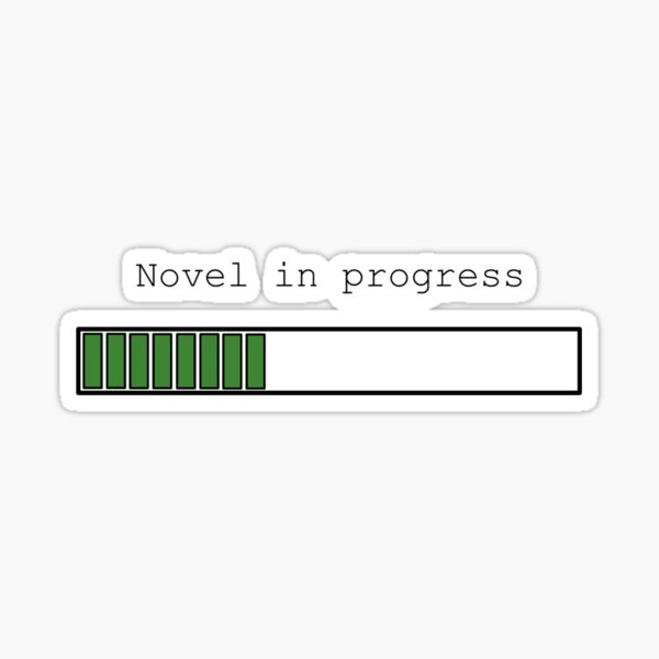 Novel in Progress Sticker
