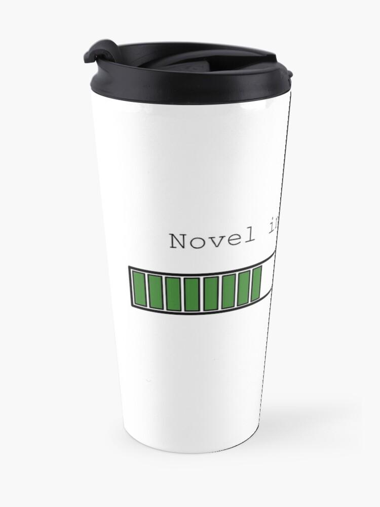 Alternate view of Novel in Progress Travel Mug