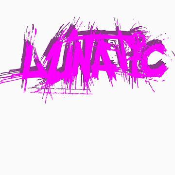 lunatic by firefoxx