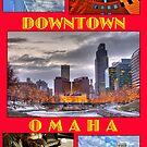 Downtown Omaha Nebraska by Tim Wright