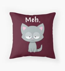 Meh | Funny Kitty Cat | Throw Pillow