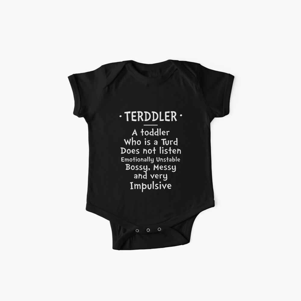 Terddler Toddler, der ein Turd ist Baby Body