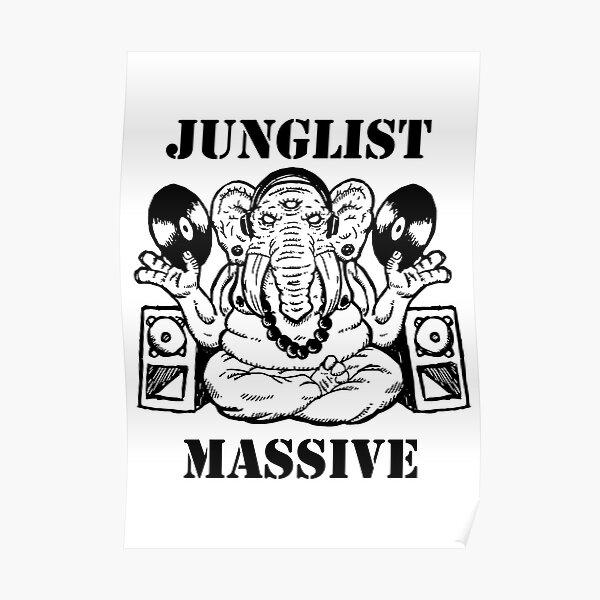 Junglist Massive Poster