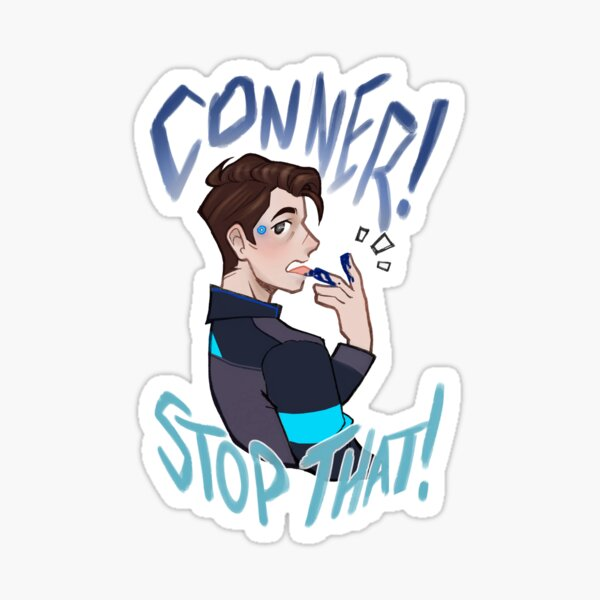 Conner! stop that!! Sticker