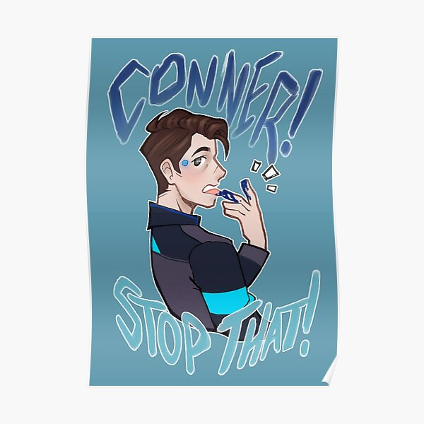 Conner! stop that!! Poster