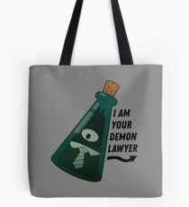 I am your demon lawyer!  Tote Bag