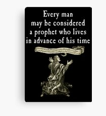 Every Man May Be Canvas Print