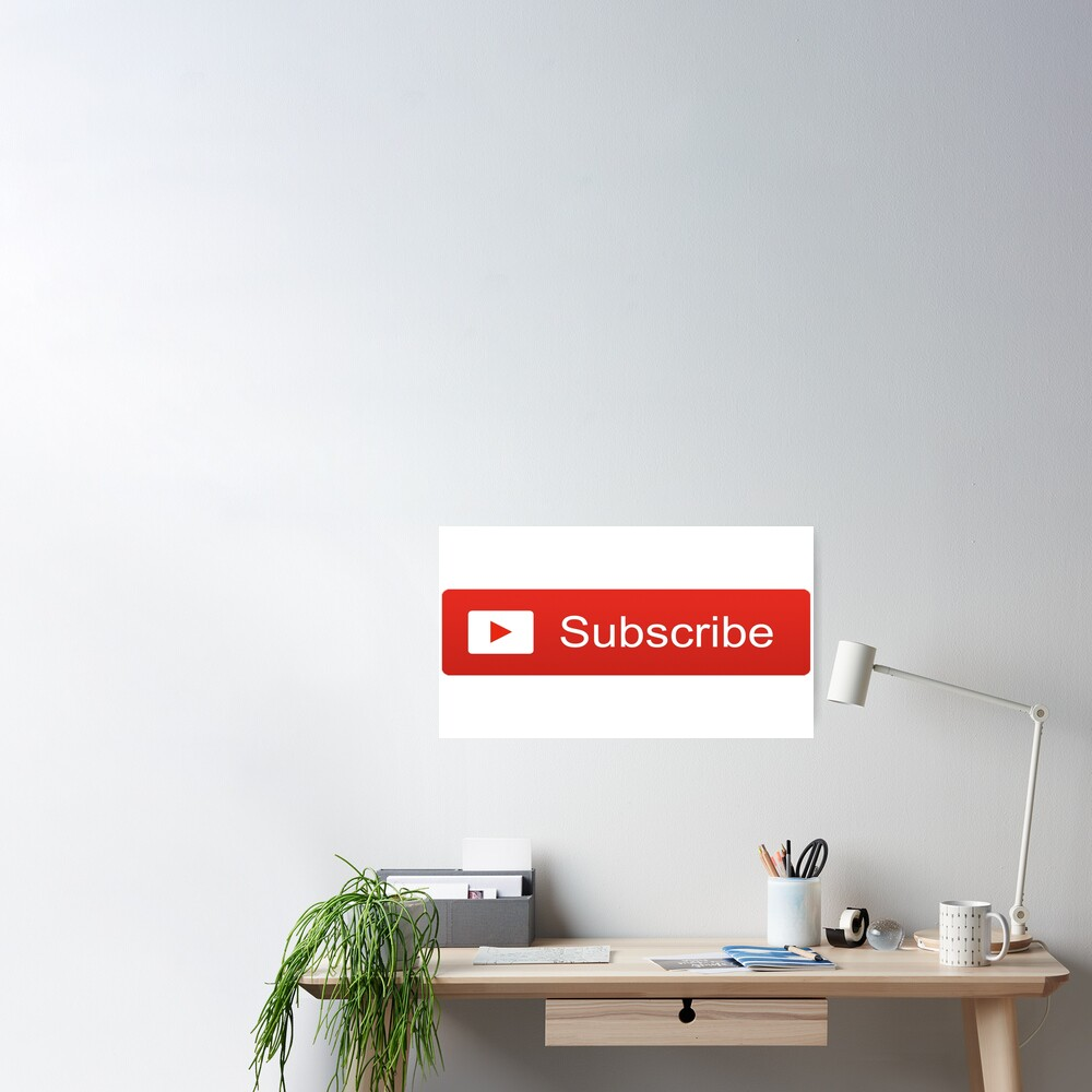 YouTube Subscribe Button Poster