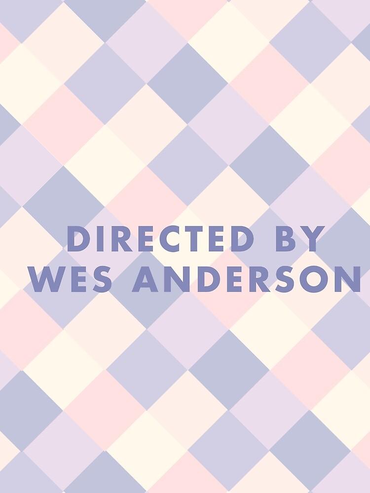 Regie: Wes Anderson-Pastelle von SydneyKoffler