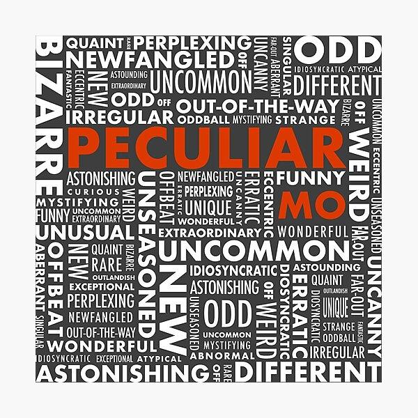 Peculiar Words Photographic Print