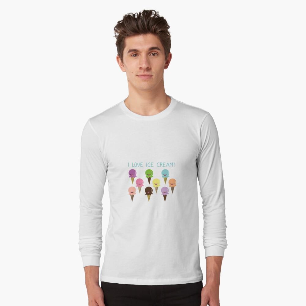 I love Ice Cream Long Sleeve T-Shirt