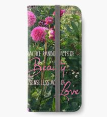 Random Acts of Beauty iPhone Wallet/Case/Skin