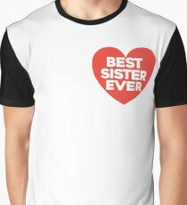 Best sister ever Graphic T-Shirt