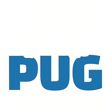 Pug Dad by Designzz
