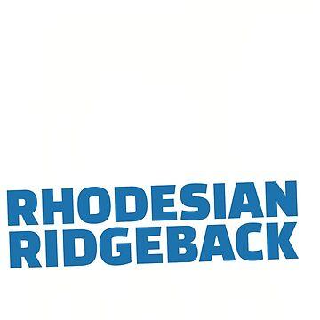 Rhodesian Ridgeback Dad by Designzz