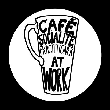 Cafe Socialite by SidelineArt