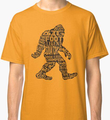 Funny Bigfoot, Sasquatch Silhouette Words in Black Classic T-Shirt
