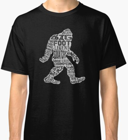 Funny Bigfoot, Sasquatch Silhouette Words in White Classic T-Shirt