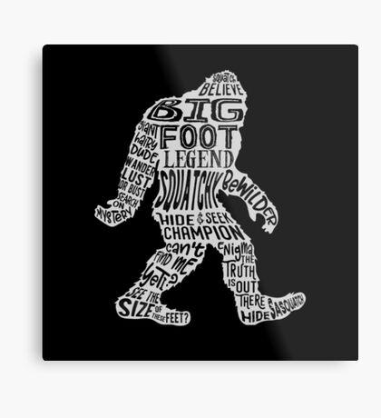 Funny Bigfoot, Sasquatch Silhouette Words in White Metal Print