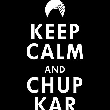 Punjabi Keep Calm and Chup Kar Tee, Funny Indian Punjab Tee, Desi Tee, Vaisakhi Diwali Gift, Keep Calm Carry On, Short-Sleeve Unisex T-Shirt by prezziefactory