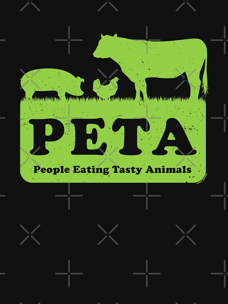 PETA - People Eating Tasty Animals (green) [Roufxis -RB] by RoufXis