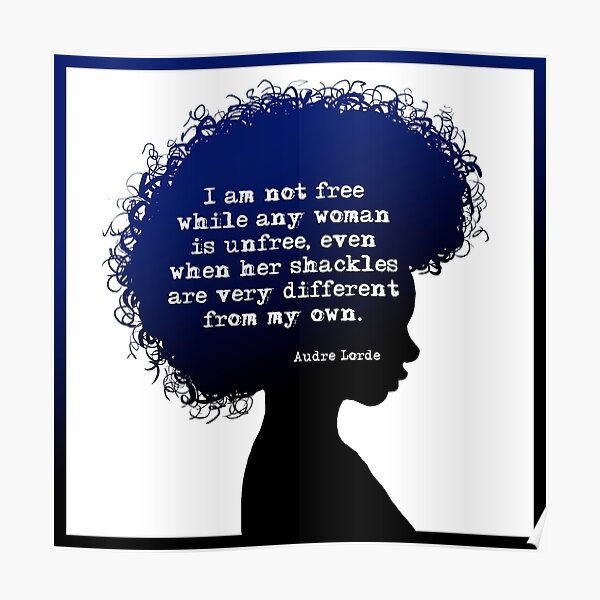 Audre Lorde Freedom Poster