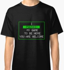 Game on Pause Classic T-Shirt