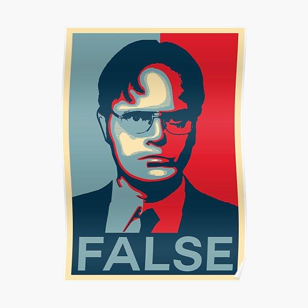False Dwight Poster