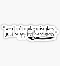 Bob Happy Accidents Sticker