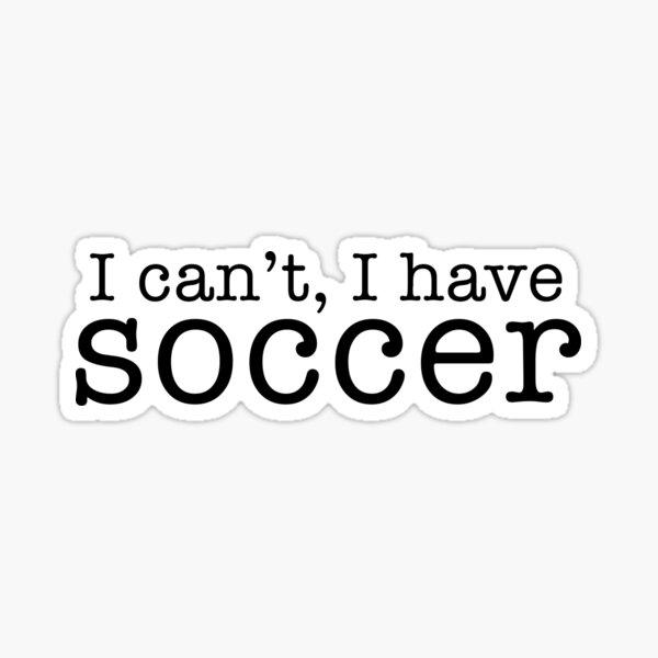 no puedo, tengo fútbol Pegatina