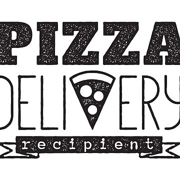 pizza delivery recipient by kislev
