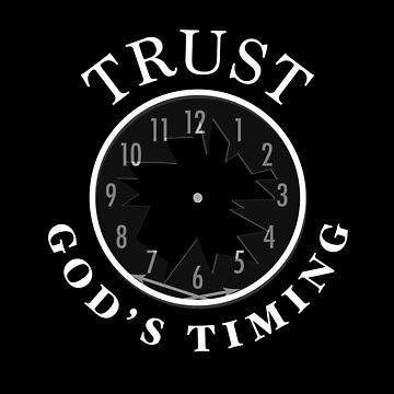 Trust God's Timing (Dark) by noothername