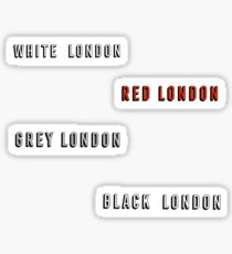 a darker shade of magic | londons Sticker